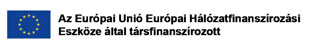 Az Európai Unió Európai Hálózatfinanszírozási Eszköze által társfinanszírozott